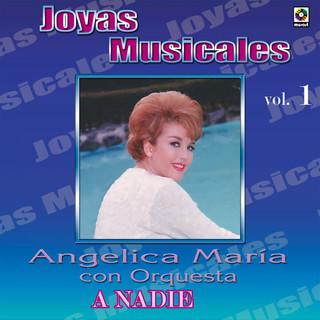 Joyas Musicales:Con Orquesta, Vol. 1 – A Nadie