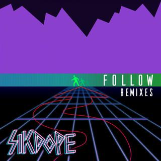 Follow (Remixes Pt. 2)