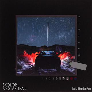 Star Trail (Feat. Shurkn Pap)
