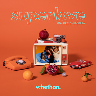 Superlove (Feat. Oh Wonder)