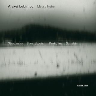 Stravinsky, Shostakovich, Prokoviev:Messe Noire
