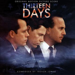Thirteen Days (Original Motion Picture Score)